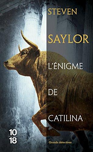 Poche – 2 septembre 1999 Steven Saylor L' énigme de Catilina 10 X 18 2264028459