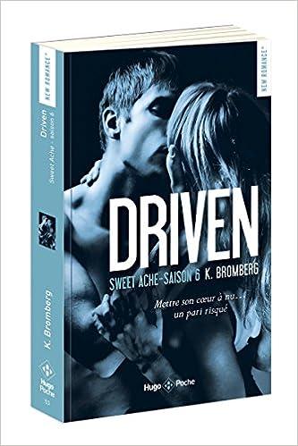 Driven (6) : Sweet Ache