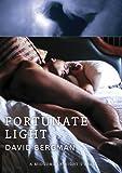 Fortunate Light, David Bergman, 1938334027