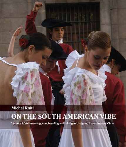 !!WORK!! On The South American Vibe (Volunteering, Couchsurfing And Hiking In Uruguay, Argentina And Chile Book 1). licensed enviado oferta messages Arkansas
