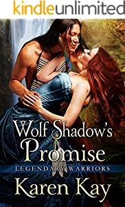 WOLF SHADOW'S PROMISE (Legendary Warriors Book 4)