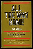 All the Way Home, Tad Mosel, 0839210035