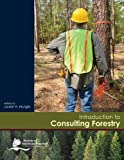 Introduction to Consulting Forestry, Louise A. Murgia, 093997097X