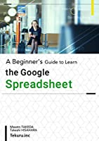 A Beginner's Guide to Learn the Google Spreadsheet Front Cover