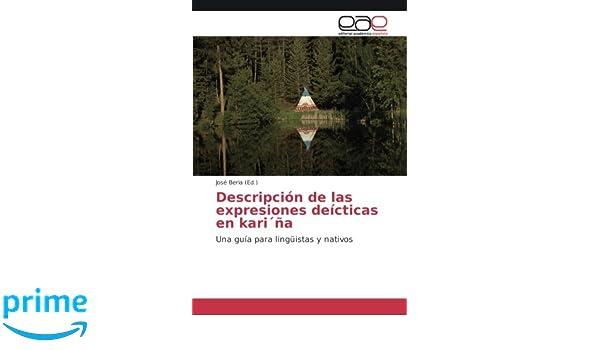Descripción de las expresiones deícticas en kariŽña: Una guía para lingüistas y nativos: Amazon.es: José Beria: Libros