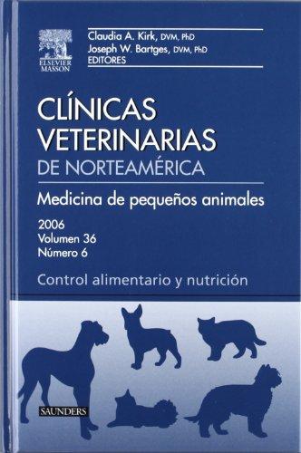 Descargar Libro Clínicas Veterinarias De Norteamérica 2006. Volumen 36 N.º 6: Medicina De Pequeños Animales. Control Alimentario Y Nutrición C.a. Kirk