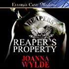 Reaper's Property Audiobook by Joanna Wylde Narrated by Stella Bloom