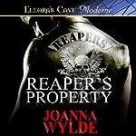 Reaper's Property   Joanna Wylde