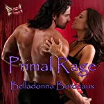 Primal Rage | Belladonna Bordeaux