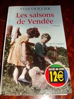 Les saisons de Vendée, Viollier, Yves