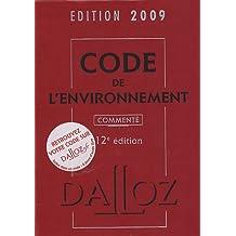 CODE DE L'ENVIRONNEMENT 2009 12ED.