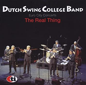 The Real Thing by Dutch Swing College Band: Amazon co uk: Music
