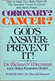 Coronary? Cancer? God's Answer, R. O. Brennan and Helen K. Hosier, 0890811814