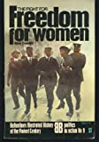 img - for The fight for freedom for women (Ballantine's illustrated history of the violent century. Politics in action, no. 9) book / textbook / text book