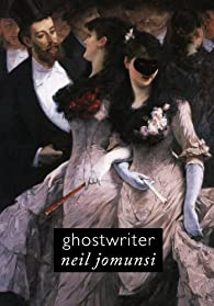 Ghostwriter (Projet Bradbury, #40) par Neil Jomunsi