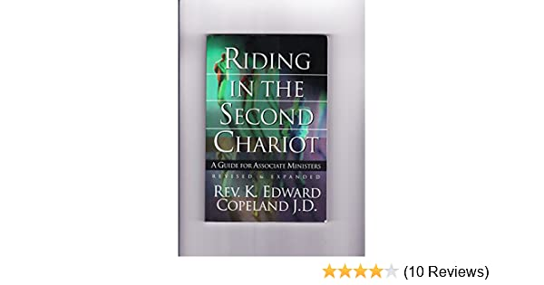 Riding in the second chariot a guide for associate ministers rev riding in the second chariot a guide for associate ministers rev k edward copeland jd 9780967351919 amazon books fandeluxe Gallery