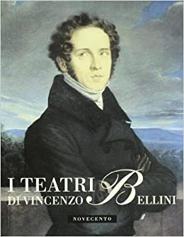 Book I teatri di Vincenzo Bellini