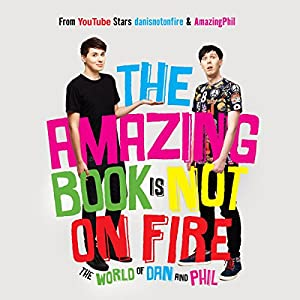 The Amazing Book Is Not on Fire Audiobook