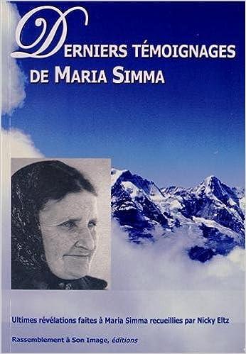 Téléchargement gratuit de livres audio Derniers témoignages de Maria Simma by Maria Simma,Nicky Eltz 2364630657 DJVU