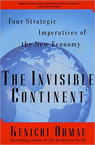 Book The Invisible Continent: Four Strategic Imperatives of the New Economy
