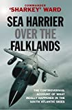 Sea Harrier Over The Falklands: A Maverick at War (CASSELL MILITARY PAPERBACKS) by Commander Sharkey Ward (1-Mar-2007) Paperback