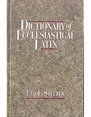 Dictionary Of Ecclesiastical Latin