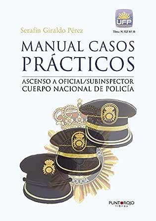 Manual casos prácticos. Ascenso a oficial/subinspector