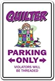 QUILTER Parking Sign gag novelty gift funny quilting sewing circle group quilt