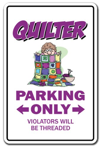 MightySkins Quilter Parking Sign, 8 x 12 Inch