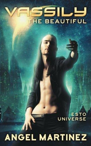 Vassily the Beautiful: (An ESTO Universe Novel)