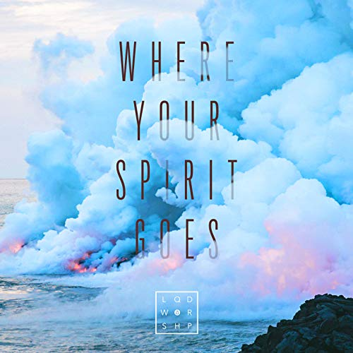 Where Your Spirit Goes