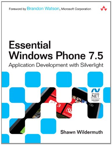 Price comparison product image Essential Windows Phone 7.5: Application Development with Silverlight (Microsoft Windows Development Series)