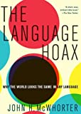 The Language Hoax