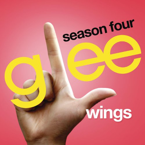 Wings (Glee Cast Version) - Cast Wing