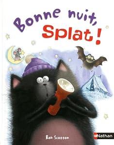 """Afficher """"Splat le chat n° 2 Bonne nuit, Splat !"""""""