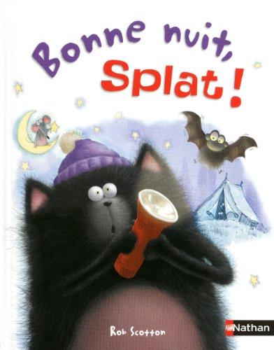 Splat le chat<br /> Bonne nuit, Splat !