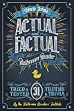 "It's an actual fact—Uncle John is the most entertaining thing in the bathroom!Uncle John and his team of devoted researchers are back again with an all-new collection of weird news stories, odd historical events, dubious ""scientific"" theories, jaw-dr..."