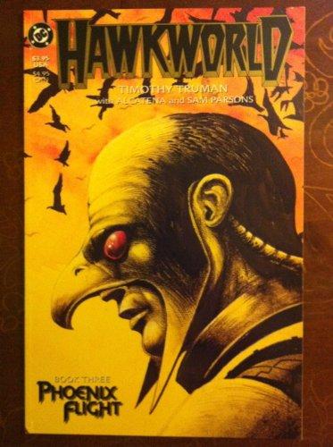Hawkworld; Book Three : Phoenix Flight