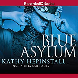The Blue Asylum