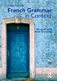 French Grammar in Context, Margaret Judd and Annie Rouxeville, 0340968745