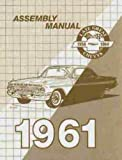 1961 CHEVROLET PASSENGER CAR FACTORY ASSEMBLY INSTRUCTION MANUAL. - COVERS: 1963 Chevrolet Biscayne, Bel Air, Impala, Convertible and Wagon. 61 CHEVY