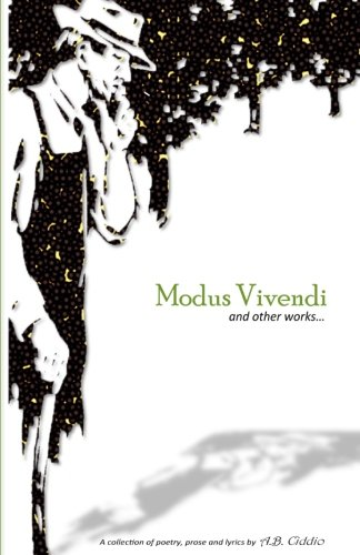 Modus Vivendi: A collection of poetry, prose and lyrics