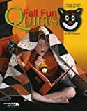 img - for Fall Fun Quilts, Leisure Arts #3867 (Leisure Arts #3867) book / textbook / text book