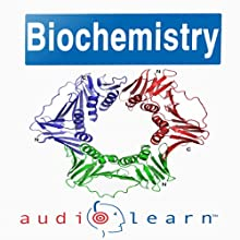 Introduction to Biochemistry: AudioLearn Follow-Along Manual Audiobook by  AudioLearn Editors Narrated by  AudioLearn Voice Over Team