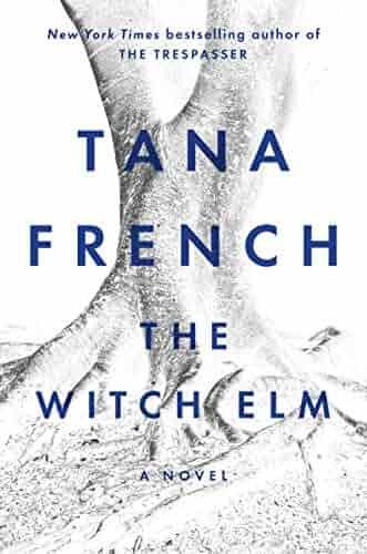 The Witch Elm: A Novel