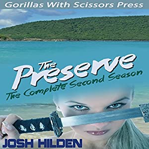 The Preserve Season 2.0 Audiobook