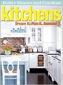 Better Homes And Gardens Kitchens Dream It Plan It