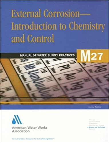 External Corrosion Introduction To Chemistry And Control M27