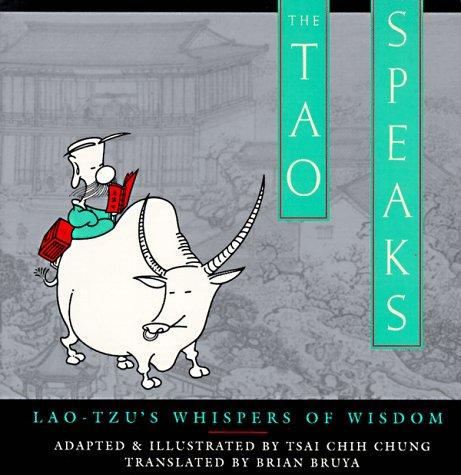 The Tao Speaks: Lao-Tzu's Whispers of Wisdom