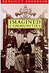 Imagined Communities: Reflections on the Origin and Spread of Nationalism by Benedict Anderson(May 1, 1998) Paperback Paperback